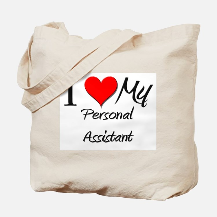 I Heart My Personal Assistant Tote Bag