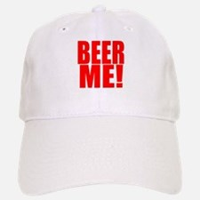 Beer me! Baseball Baseball Cap