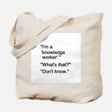 Knowledge Worker Tote Bag