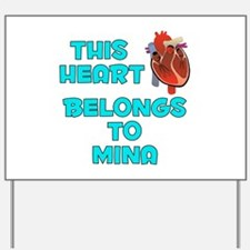 This Heart: Mina (B) Yard Sign
