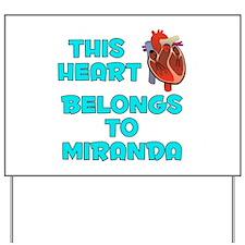 This Heart: Miranda (B) Yard Sign