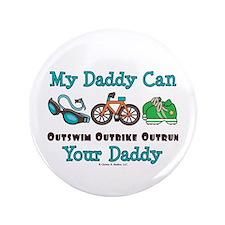 """My Daddy Triathlon 3.5"""" Button (100 pack)"""