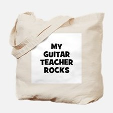 my guitar teacher rocks Tote Bag
