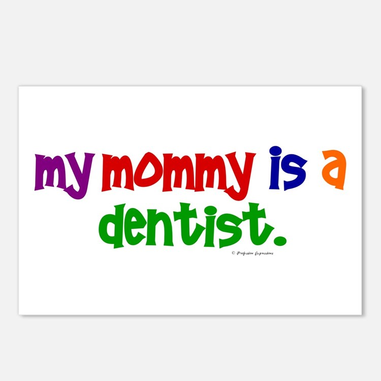 My Mommy Is A Dentist (PR) Postcards (Package of 8