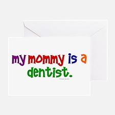 My Mommy Is A Dentist (PR) Greeting Card