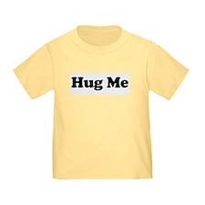 Hug Me T