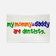My Mommy & Daddy Are Dentists (PR) Rectangle Magne