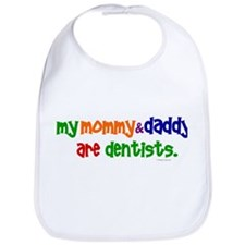 My Mommy & Daddy Are Dentists (PR) Bib