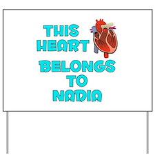 This Heart: Nadia (B) Yard Sign