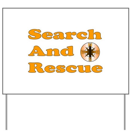 Search And Rescue Yard Sign