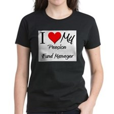 I Heart My Pension Fund Manager Tee