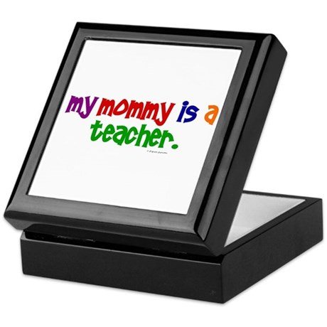 My Mommy Is A Teacher (PR) Keepsake Box