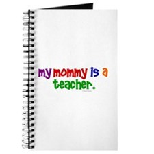 My Mommy Is A Teacher (PR) Journal