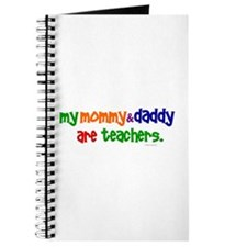 My Mommy & Daddy Are Teachers (PR) Journal