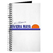 Its Better in Riviera Maya, M Journal