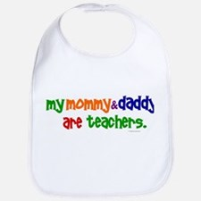 My Mommy & Daddy Are Teachers (PR) Bib