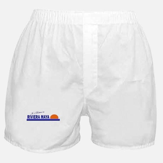 Its Better in Riviera Maya, M Boxer Shorts