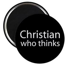 Christian Who Thinks Magnet