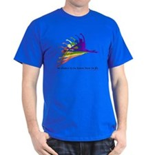 To Dance is to Fly T-Shirt