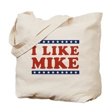 I Like Mike Tote Bag