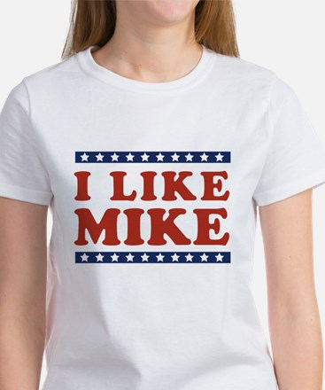 I Like Mike Women's T-Shirt