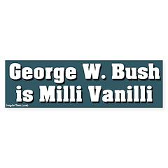 Bush Milli Vanilli Bumper Bumper Sticker