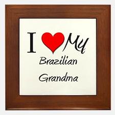 I Heart My Brazilian Grandma Framed Tile