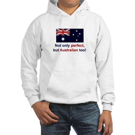 Perfect Australian Hooded Sweatshirt