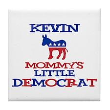 Kevin - Mommy's Little Democr Tile Coaster