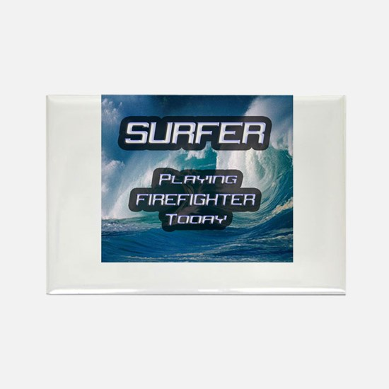 """""""Surfer Playing Firefighter Today"""" Rectangle Magne"""