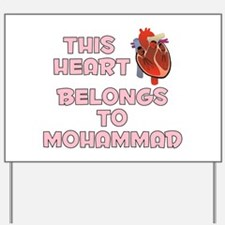 This Heart: Mohammad (C) Yard Sign