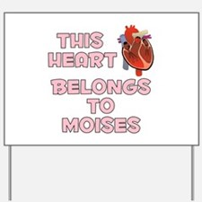 This Heart: Moises (C) Yard Sign