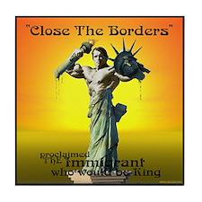 Close the Borders Tile Coaster