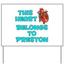 This Heart: Preston (B) Yard Sign