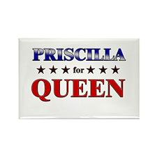 PRISCILLA for queen Rectangle Magnet
