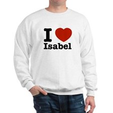 I love Isabel Sweatshirt