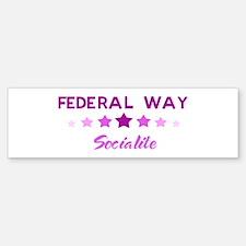 FEDERAL WAY socialite Bumper Bumper Bumper Sticker