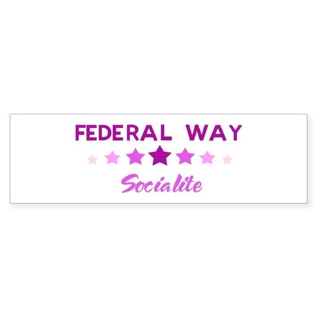FEDERAL WAY socialite Bumper Sticker