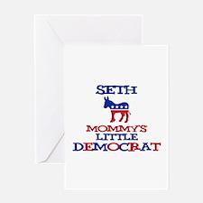 Seth - Mommy's Little Democra Greeting Card