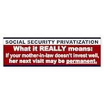 Social Security anti privatize Bumper Sticker