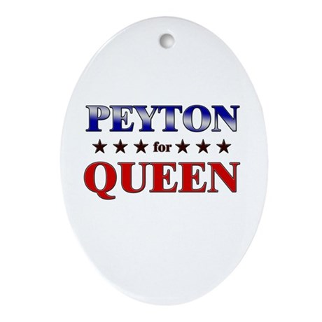 PEYTON for queen Oval Ornament