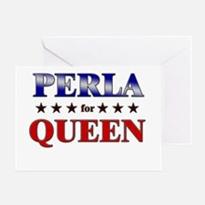 PERLA for queen Greeting Card