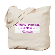 GRAND PRAIRIE socialite Tote Bag
