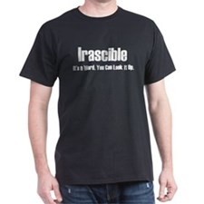Irascible T-Shirt