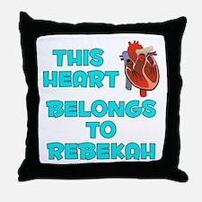 This Heart: Rebekah (B) Throw Pillow