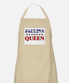 PAULINA for queen BBQ Apron