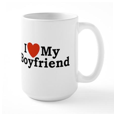 I Love My Boyfriend Large Mug