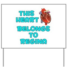 This Heart: Regina (B) Yard Sign