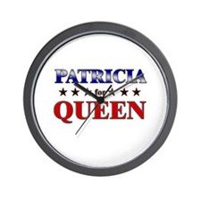 PATRICIA for queen Wall Clock