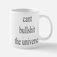 354. cant bullshit the universe.. Mug
